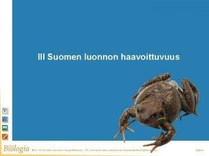 Suomen luonnon haavoittuvuus III Suomen luonnon haavoittuvuus BI
