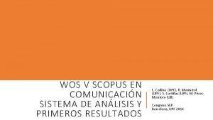 WOS V SCOPUS EN COMUNICACIN SISTEMA DE ANLISIS