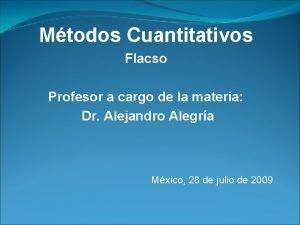 Mtodos Cuantitativos Flacso Profesor a cargo de la