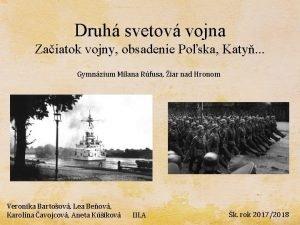 Druh svetov vojna Zaiatok vojny obsadenie Poska Katy
