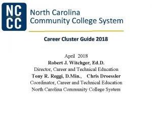 North Carolina Community College System Career Cluster Guide