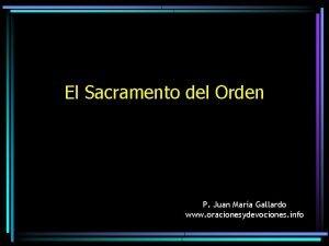 El Sacramento del Orden P Juan Mara Gallardo
