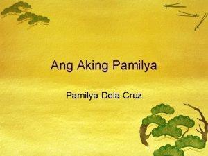 Ang Aking Pamilya Dela Cruz Orencio Dela CruzPetronila
