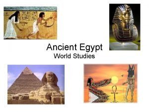 Ancient Egypt World Studies Geography Relative Location Northeast