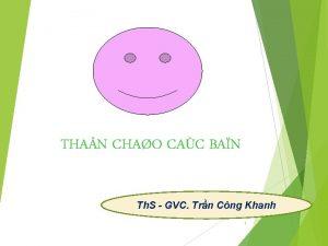 THA N CHAO CAC BAN Th S GVC