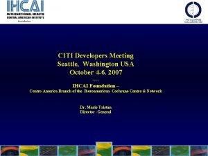 CITI Developers Meeting Seattle Washington USA October 4
