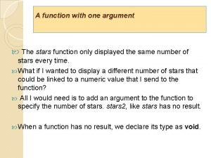 A function with one argument The stars function