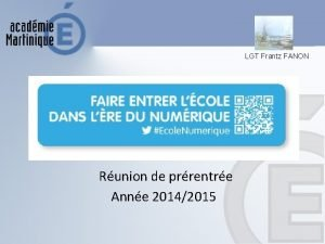 LGT Frantz FANON Runion de prrentre Anne 20142015