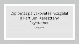 Diploms plyakvetsi vizsglat a Partiumi Keresztny Egyetemen 2018