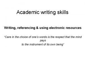 Academic writing skills Writing referencing using electronic resources