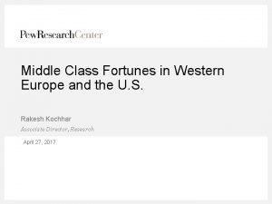 Middle Class Fortunes in Western Europe and the