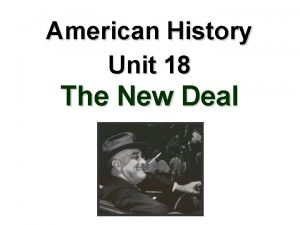 American History Unit 18 The New Deal Restoring