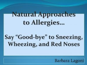 Natural Approaches to Allergies Say Goodbye to Sneezing