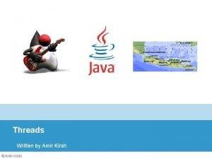 Threads Written by Amir Kirsh Amir Kirsh Lessons