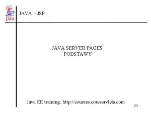 JAVA JSP JAVA SERVER PAGES PODSTAWY Java EE