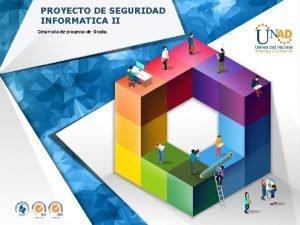 PROYECTO DE SEGURIDAD INFORMATICA II Desarrollo de proyecto