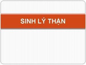 SINH L THN MC TIU 1 Nu c