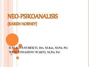NEOPSIKOANALISIS KAREN HORNEY E M AGUS SUBEKTI Drs