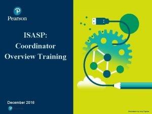 ISASP Coordinator Overview Training Image placeholder December 2018