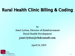 Rural Health Clinic Billing Coding By Janet Lytton