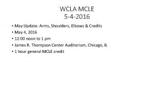 WCLA MCLE 5 4 2016 May Update Arms