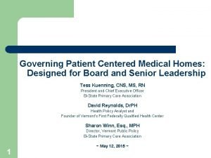 Governing Patient Centered Medical Homes Designed for Board