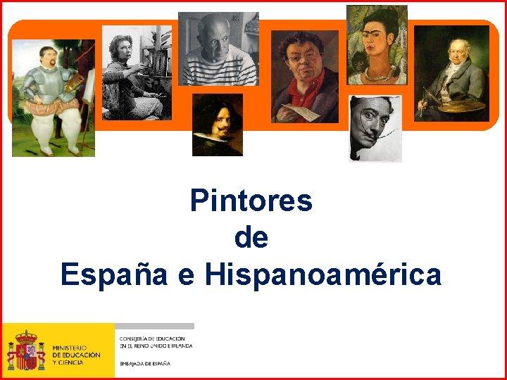 Pintores de Espaa e Hispanoamrica Pintores de habla