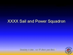 XXXX Sail and Power Squadron Boating is funwell