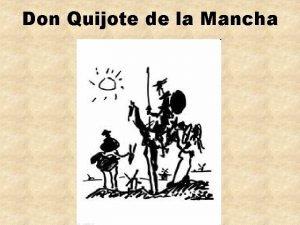 Don Quijote de la Mancha Escrito por Miguel