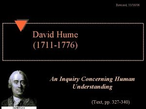 Revised 111606 David Hume 1711 1776 An Inquiry