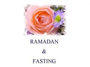 RAMADAN FASTING Six Pillars of Faith Believing in