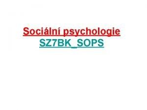 Sociln psychologie SZ 7 BKSOPS Sociln uen Literatura