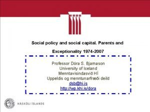 Social policy and social capital Parents and Exceptionality