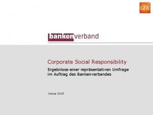 Corporate Social Responsibility Ergebnisse einer reprsentativen Umfrage im