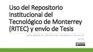 Uso del Repositorio Institucional del Tecnolgico de Monterrey