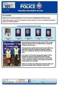 July 2014 Monthly Newsletter Eccles Dear Residents Welcome