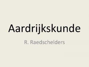 Aardrijkskunde R Raedschelders Planning 1301 en 1501 Platentektoniek