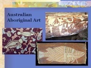 Australian Aboriginal Art Who are the Aborigines Aborigine