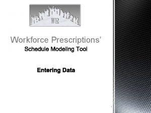 Workforce Prescriptions 1 Getting Started Logging In 1