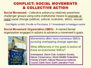 CONFLICT SOCIAL MOVEMENTS COLLECTIVE ACTION Social Movement Collective