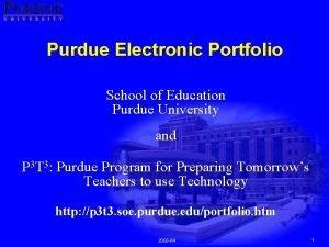 Purdue Electronic Portfolio School of Education Purdue University
