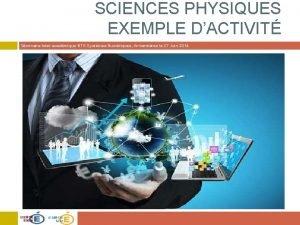 SCIENCES PHYSIQUES EXEMPLE DACTIVIT Sminaire Interacadmique BTS Systmes