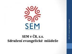 SEM v R Sdruen evangelick mldee SEM v