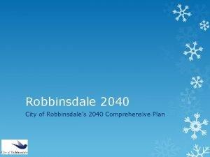 Robbinsdale 2040 City of Robbinsdales 2040 Comprehensive Plan