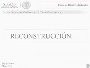 Fondo de Desastres Naturales Lic Juan Carlos Alvarez