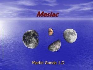 Mesiac Martin Gonda 1 D Obsah Vlastnosti Zatmenie