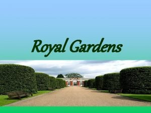 Royal Gardens Green Royal Magic 9 Saint Jamess