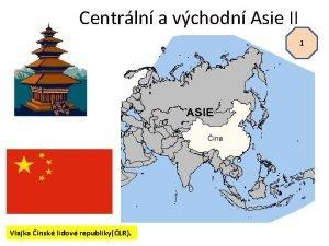 Centrln a vchodn Asie II 1 Vlajka nsk