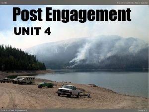 S330 Unit 4 Post Engagement Task ForceStrike Team