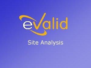 Site Analysis Why Site Analysis The Site Analysis